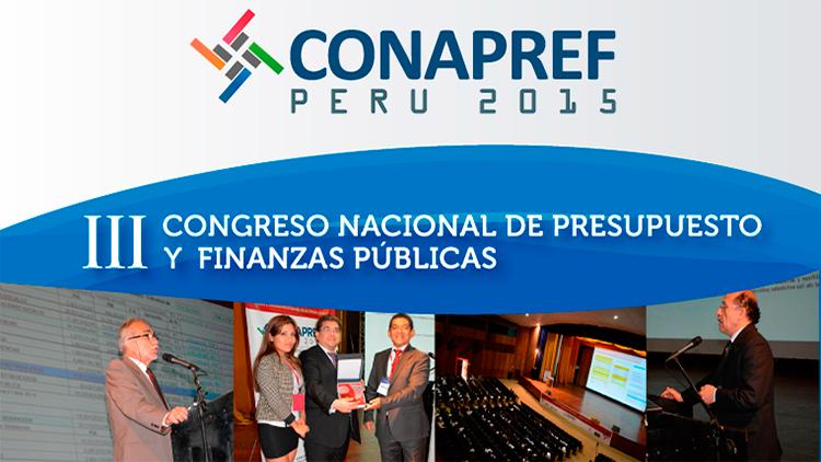 III Congreso Nacional de Presupuesto y Finanzas Públicas – CONAPREF 2015