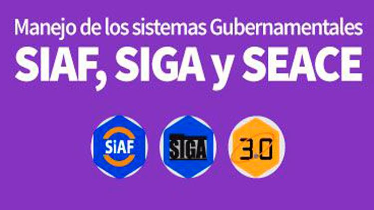 Los Sistemas Gubernamentales: SIAF, SIGA y SEACE