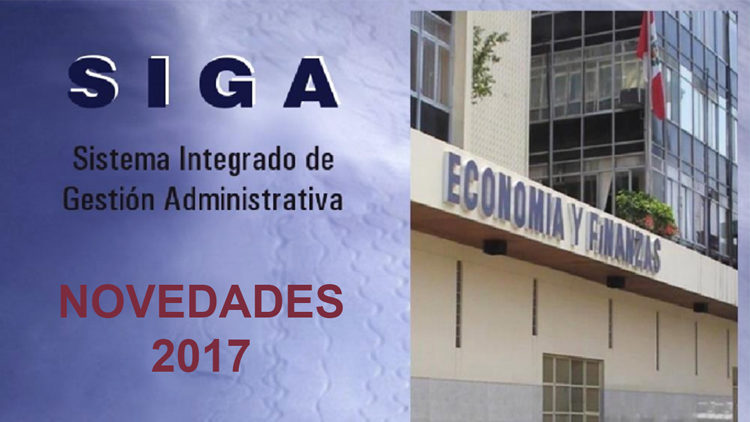 SIGA 2017: Novedades del Sistema Integrado de Gestión Administrativa