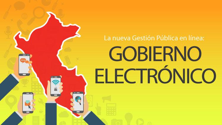 GOBIERNO ELECTRONICO: LA NUEVA GESTIÓN PÚBLICA EN LÍNEA