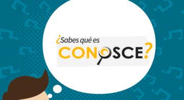 ¿Qué es CONOSCE?